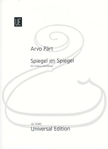 Carl Fischer Part: Spiegel im Spiegel (violin & piano) Universal Edition