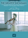 HAL LEONARD Pasek, B: The Greatest Showman Medley for Violin, Arranged by Lindsey Stirling (violin, piano) Hal Leonard.