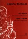 Carl Fischer Bacewicz, Grazyna: Three Dances (violin & piano)