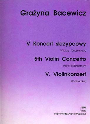 Carl Fischer Bacewicz, Grazyna: Concerto #5 (violin & piano)