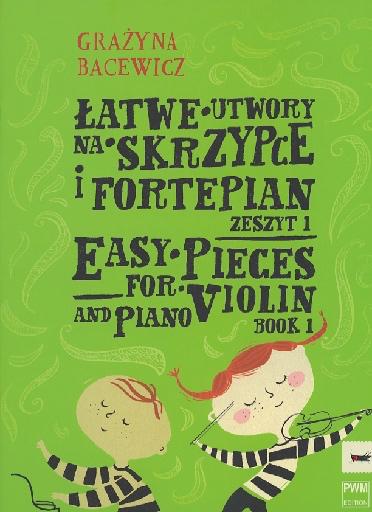 Carl Fischer Bacewicz, Grazyna: Easy Pieces Bk.1 (violin & piano)