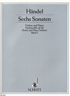 Handel, G.F.: Six Sonatas Vol.1 (violin & piano)