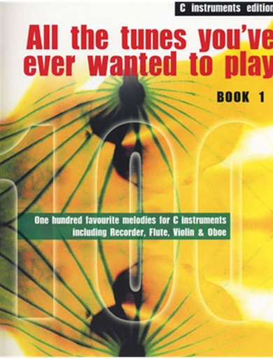 Hand, Colin: All the Tunes You've Ever Wanted to Play-C Instruments (violin, Chords)