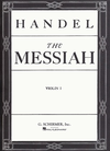 HAL LEONARD Handel: The Messiah (1st violin)
