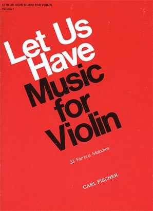 Carl Fischer Perlman George (arr): Let Us Have Music For Violin Vol.1 (violin & piano)