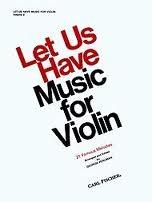 Carl Fischer Perlman George (arr): Let Us Have Music for Violin Vol.2 (violin & piano)