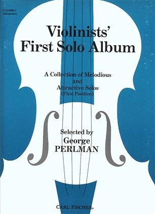 Carl Fischer Perlman George (arr): Violinists First Solo Album Vol.1 (violin & piano)