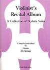 Carl Fischer Perlman George (arr): Violinists Recital Album (violin & piano)