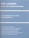 Carl Fischer Kazez, Daniel: Six Canons from the English Baroque (3 cellos) score & parts
