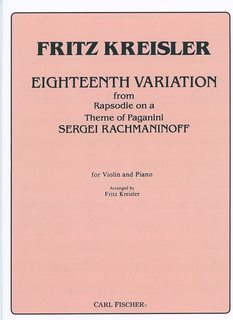 Carl Fischer Rachmaninoff, S. (Kreisler): 18th Variation from Rhapsodie on a Theme of Paganini (violin, and piano)