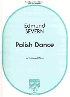 Carl Fischer Severn, Edmund: Polish Dance (violin & piano)