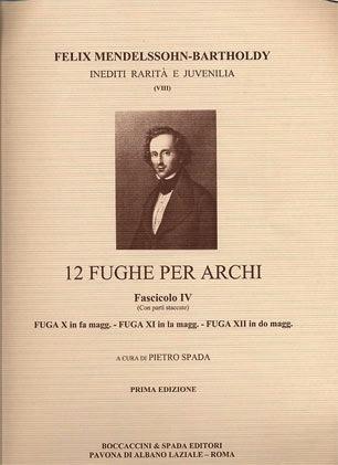 Carl Fischer Mendelssohn, F.: 12 Fughe per Archi Bk.4 (string quartet score and parts)