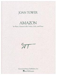 HAL LEONARD Tower, Joan: Amazon (flute, Clarinet, Violin, Cello, Piano)