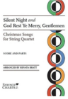 HAL LEONARD Bratt: Silent Night and God Rest Ye Merry Gentlemen XMas Songs for string quartet