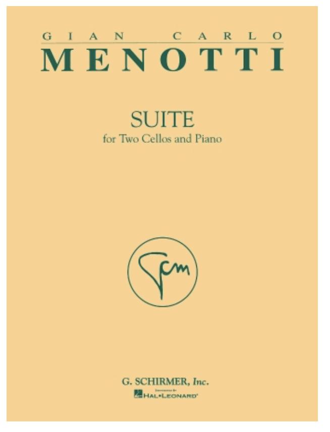 HAL LEONARD Menotti, Gian Carlo: Suite for 2 Cellos & Piano