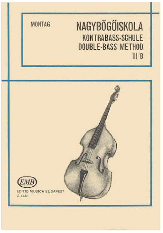 HAL LEONARD Montag, Lajos: Double Bass Method, Vol.3b