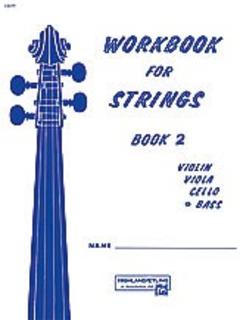Alfred Music Etling, F.R.: Workbook for Strings, Bk.2 (bass)