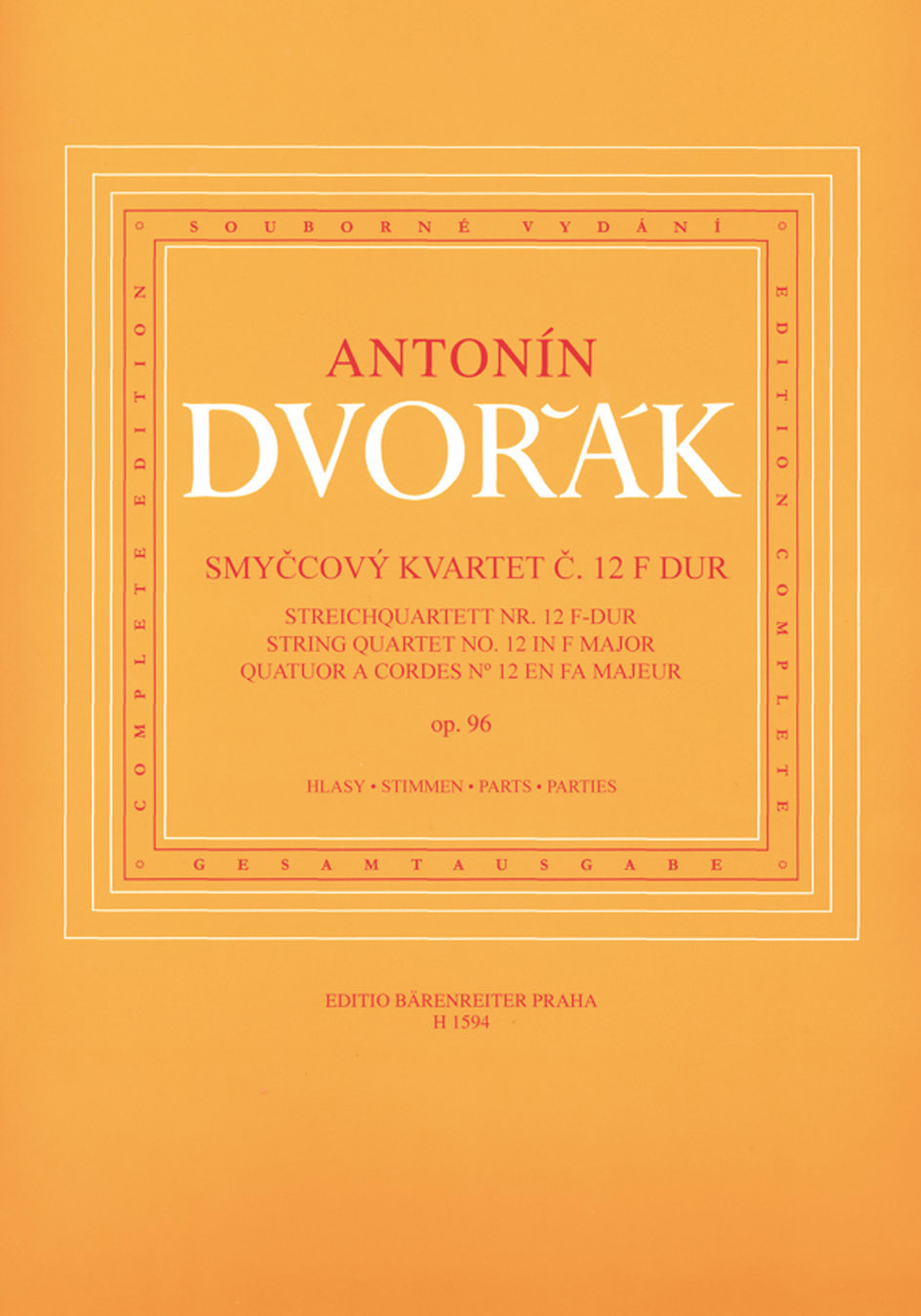 Barenreiter Dvorak: String Quartet No.12 (American) in F Major, Op.96 (string quartet) Barenreiter