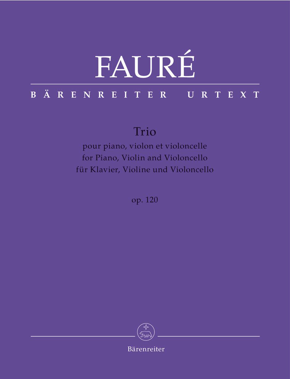 Barenreiter Faure, Gabriel (Sobaskie): Piano Trio for Piano, Violin and Violoncello op. 120 N 194, Barenreiter Urtext