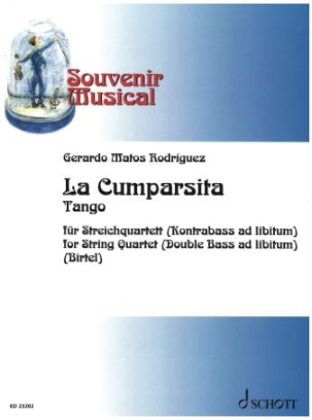 HAL LEONARD Rodriguez (Birtel): La Cumparsita Tango (string quartet) SCHOTT