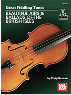Mel Bay Duncan: Beautiful Airs & Ballads of the British Isles (violin solo) MELBAY