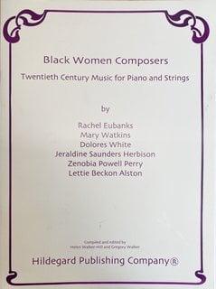 Carl Fischer Walker: Black Women Composers, 20th Century Music (violin, cello, piano) HILDEGARD