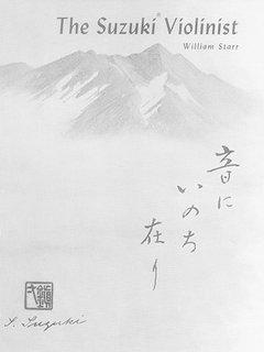 Starr, William: The Suzuki Violinist (Revised) (Suzuki Method International)