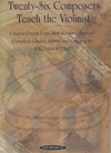 Starr, William: Twenty-Six (26) Composers Teach The Violinist (violin) Summy-Birchard