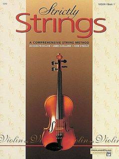 Alfred Music Dillon, Kjelland, O'Reily: Strictly Strings Book 1 (violin) Alfred