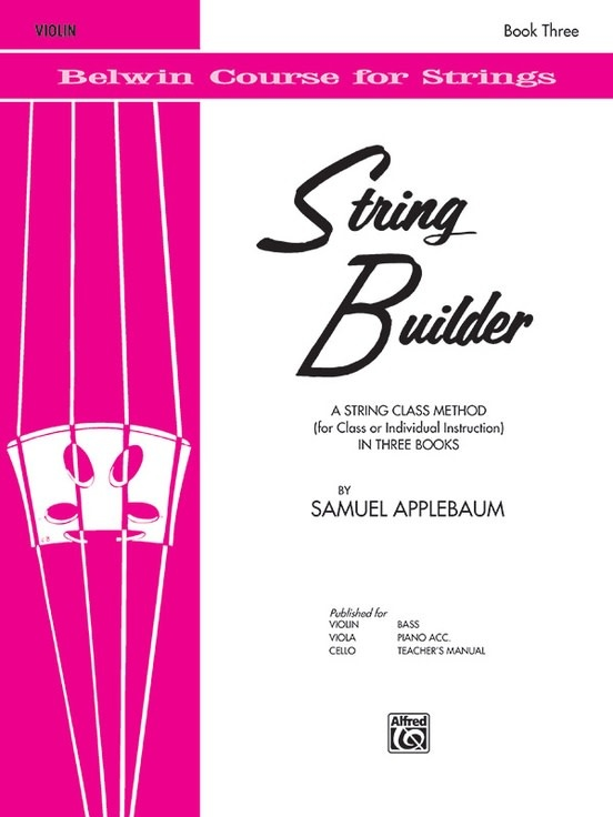 Alfred Music Applebaum: String Builder, Book Three (violin) Belwin Course for Strings