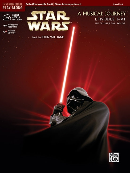 Alfred Music Williams, John: Star Wars, A Musical Journey, Movies 1-6) Instrumental Solos (cello & cd) Alfred
