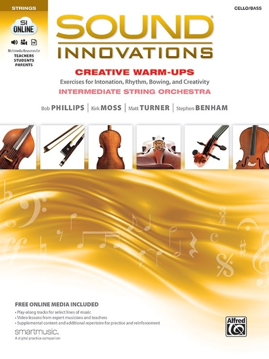 Alfred Music Phillips/Moss/Turner/Benham: Sound Innovations for String Orchestra: Creative Warm-Ups (cello/bass)(audio access) Alfred