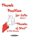 Mooney, Rick: Thumb Position for Cello ''Thumbs of Steel'' Book 2 (2 cellos) Summy-Birchard