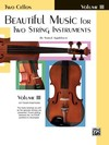 Alfred Music Applebaum, S.: Beautiful Music for Two String Instruments Volume 3 (2 cellos) Alfred