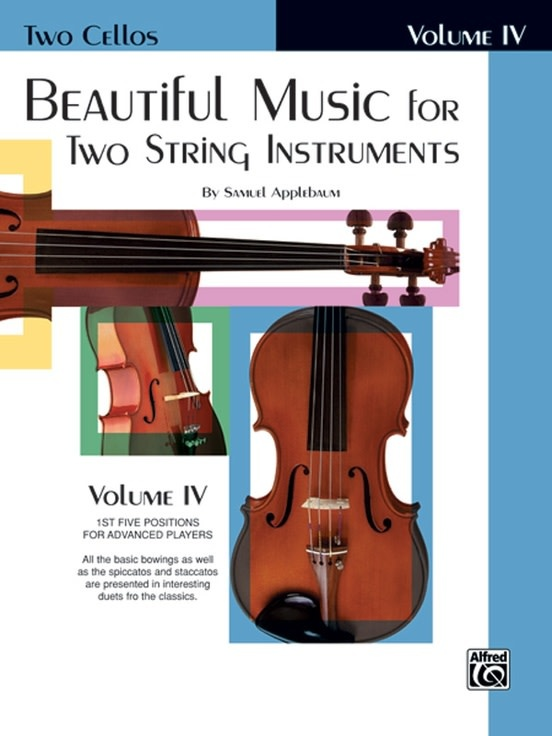 Alfred Music Applebaum, S.: Beautiful Music for Two String Instruments Volume 4 (2 cellos) Alfred