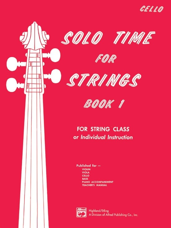 Alfred Music Etling, F.R.: Solo Time for Strings, Book 1 (cello)