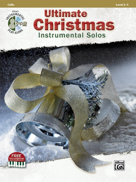 Alfred Music Ultimate Christmas Instrumental Solos for Strings (Cello Book & CD) Alfred