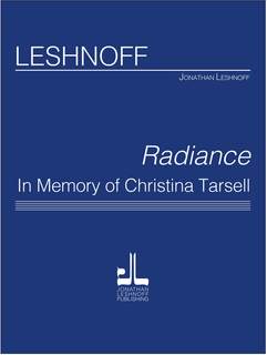 Jonathan Leshnoff Publishing Leshnoff: Radiance in Memory of Christina Tarsell (Piano quintet)