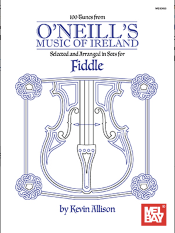 Mel Bay Allison: O'Neill's Music of Ireland - Selected and Arranged in Sets for Fiddle (violin solo)