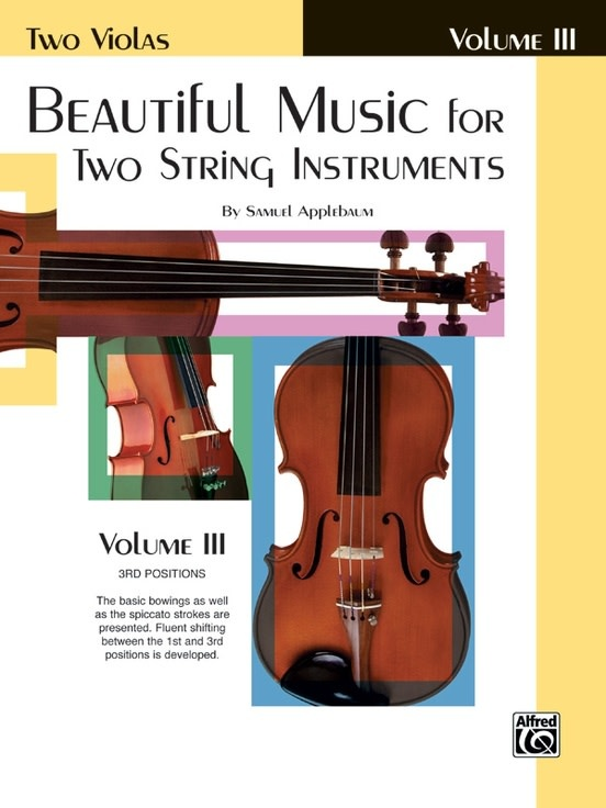 Alfred Music Applebaum, S.: Beautiful Music for Two String Instruments, Volume 3 (2 violas) Alfred