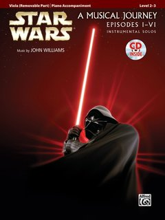 Alfred Music Williams, John: Star Wars, A Musical Journey, Movies 1-6) Instrumental Solos (viola & cd) Alfred