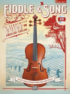Alfred Music Wiegman: Fiddle & Song, Book 1, A Sequenced Guide to American Fiddling, Viola Book + CD, Alfred