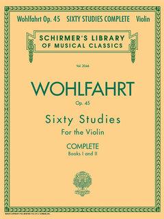 HAL LEONARD Wohlfahrt, F.: Sixty Etudes Op. 45, Complete - Books 1 & 2 (Violin) Schirmer