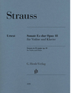 Strauss: Violin Sonata in E-flat Major, Op.18 (violin and piano) Henle