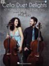 HAL LEONARD Cello: Cello Duet Delights - 10 Popular Songs for Two (2 cello) Hal Leonard