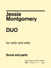 Jessie Montgomery Music Montgomery, Jessie: Duo for Violin and Cello, NYC Music Services