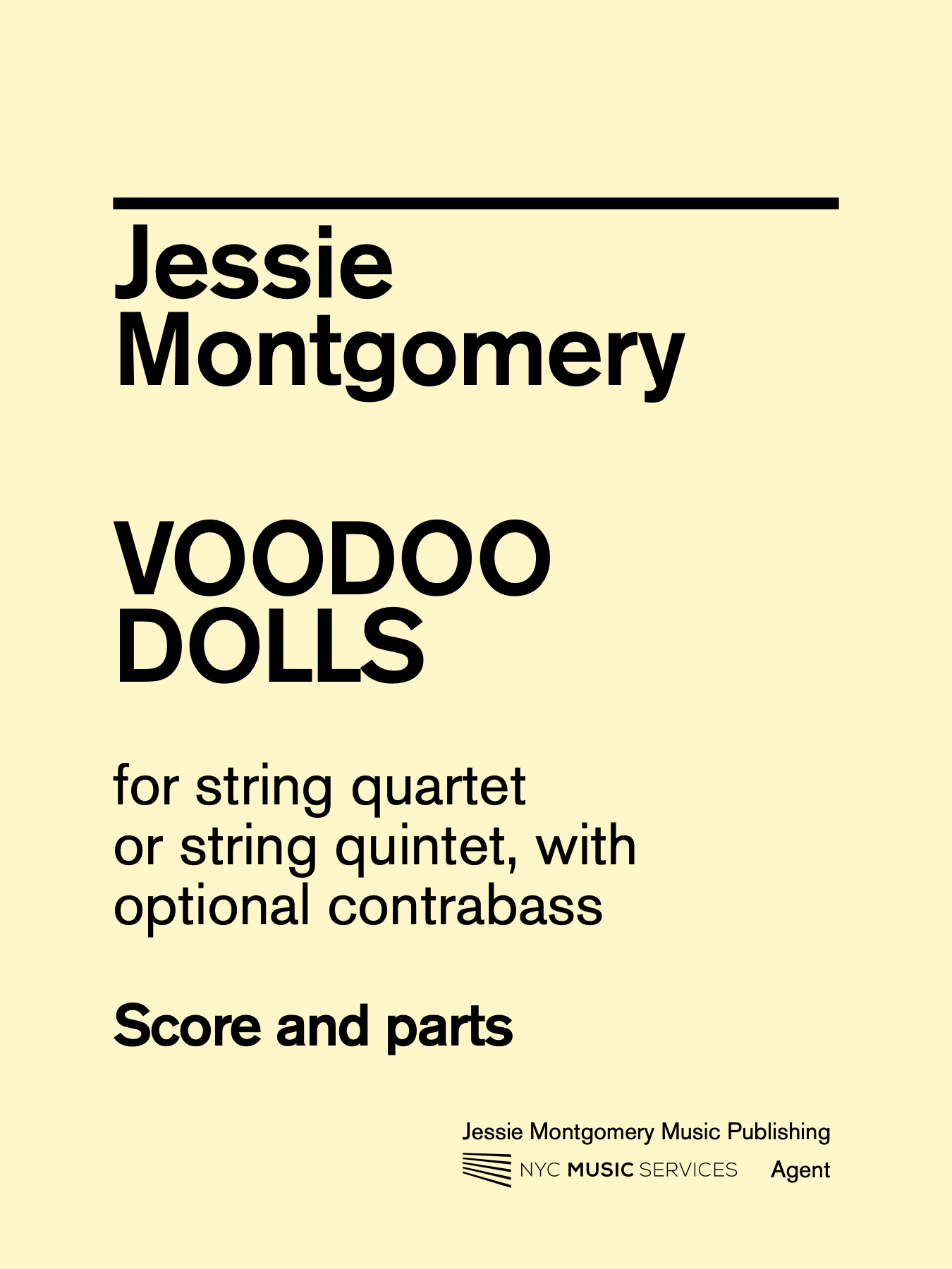 Jessie Montgomery Music Montgomery, Jessie: Voodoo Dolls for String Quartet, NYC Music Services