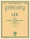 Schirmer LEE: 40 Melodic and Progressive Etudes, Op. 31 – Book 1 (cello) Schirmer