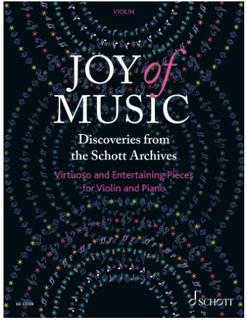 Schott Music Birtel: Joy of Music - Discoveries from the Schott Archives (violin and piano) Schott