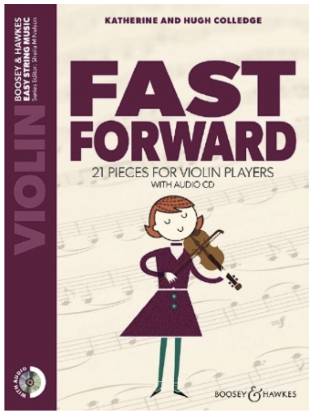 HAL LEONARD Colledge: Fast Forward - 21 Pieces for Violin Players (violin and piano)